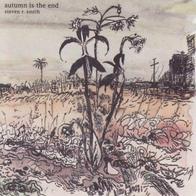 Autumn Is the End - Steven R. Smith