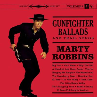 ​Gunfighter Ballads and Trail Songs