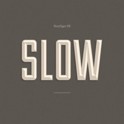 Slow, Starflyer 59