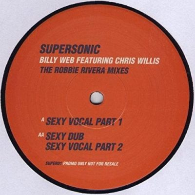 Supersonic (The Robbie Rivera Mixes)