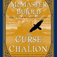 Lois McMaster Bujold's Curse of Chalion is the Best Fantasy Novel I've Read in Years