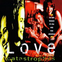 Love & Other Catastrophes