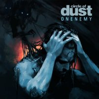 """""""Onenemy (25th Anniversary Mix)"""" by Circle of Dust"""