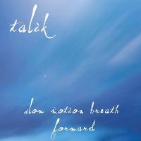 Slow Motion Breath Forward