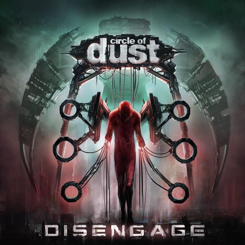 Disengage - Circle of Dust