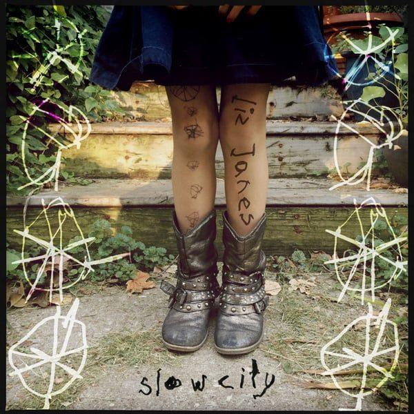 Slow City, Liz Janes