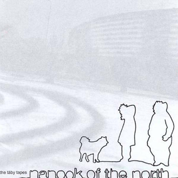 The Täby Tapes - Nanook of the North